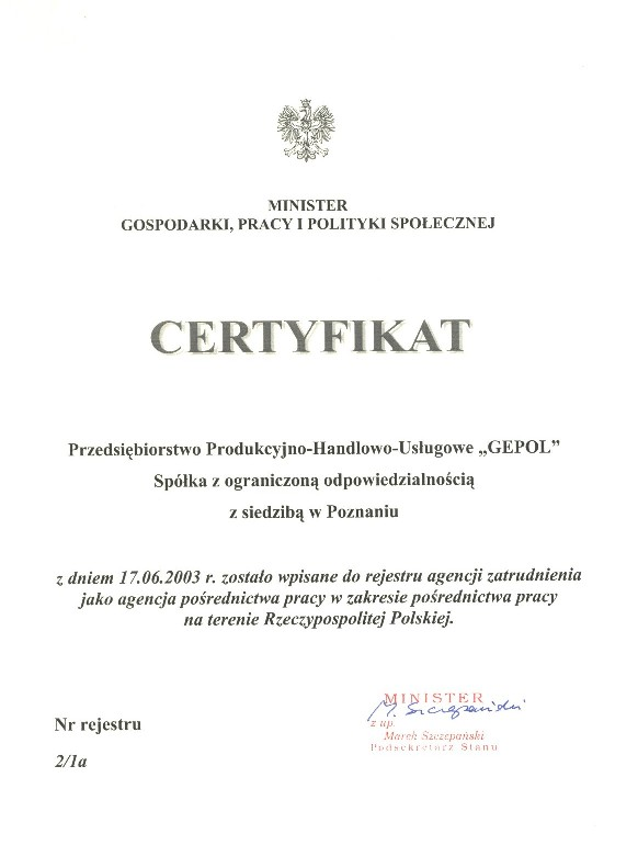 Certyfikat potwierdzający wpisanie do rejestru agencji zatrudnienia jako agencja pośrednictwa pracy w zakresie pośrednictwa pracy na terenie Rzeczypospolitej Polskiej